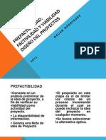prefactibilidadfactibilidadyviabilidad-120810224516-phpapp01