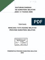 Peraturan Daerah Provinsi Sumatera Selatan Nomor 14 Tahun 2006 tentang Rencana Tata Ruang Wilayah Provinsi (RTRWP) Sumatera Selatan