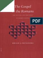 Brian J. Incigneri, The Gospel to the Romans, The
