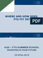 FTU - KAS Summer School Structure