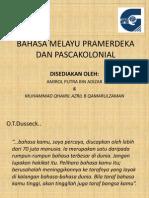 Bahasa Melayu Pramerdeka Dan Pascakolonial