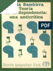 Bambirra Vania - Teoria de La Dependencia - Una Anticritica