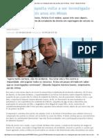 Acidente sob suspeita volta a ser investigado após mais de dois anos em Minas - Gerais - Estado de Minas.pdf