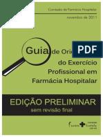 Guia de Orientacao Do Exercicio Profissional Em Farmacia Hospitalar
