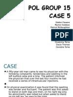Pol Group 15 Case 5