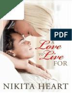 Um Amor Para Viver - A Love to Live for - Nikita Heart