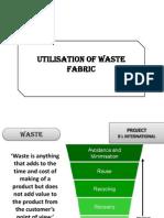 Utilisation of Waste Fabric