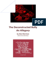 The Deconstructed Bully