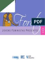 Papa e Souza. Jovens Feministas Presentes