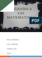 Jugando a Las Matematicas