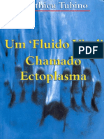 Um Fluido Chamado Ectoplasma - Matthieu Tubino