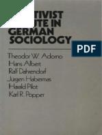 Adorno, T - Positivist Dispute in German Sociology (Heinemann, 1976)
