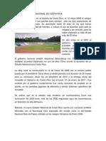 Historia Estadio Nacional de Costa Rica