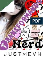Transformando a La Nerd