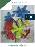 Virágpompa térfonással