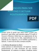 10 Consejos Para Ser Positivo y Actuar Positivamente
