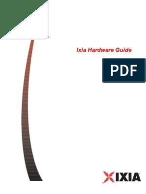 Ixia Hardware Guide: Release 3 65