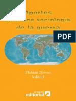 Aportesparaunasociologiadelaguerra Nievas 120501125720 Phpapp02