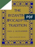 Paul J. Alexander-The Byzantine Apocalyptic Tradition