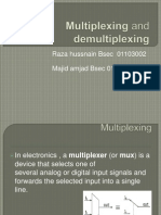 Multiplexing and Demultiplexer
