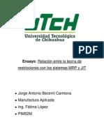 Ensayo Relación Entre La Teoría de Restricciones Con Los Sistemas MRP y JIT