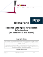 Ultima Forté Required Data Inputs for Ericsson Infrastructure