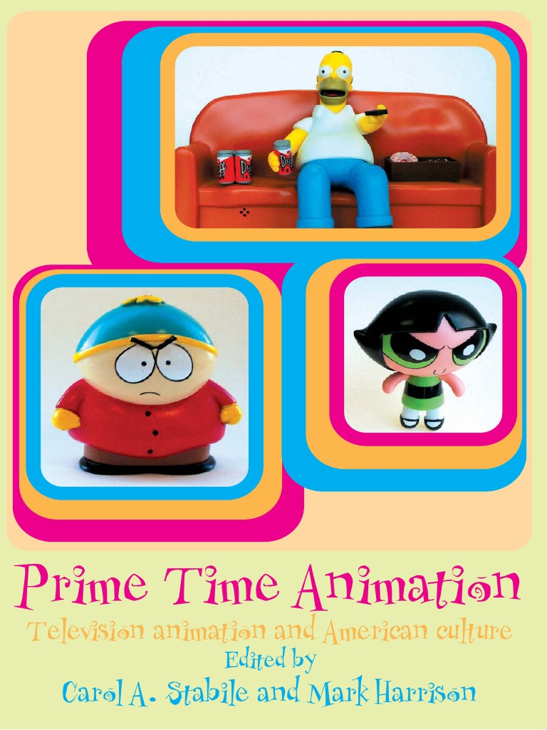 Primetime Time Animation: Television Animation and American