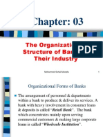 The Organization & Structure of Banks & Their Industry