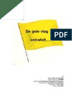 De Gele Vlag Ontrafelt