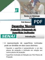Aula 06 - Projeções Ortogonais III - Superfícies Inclinadas