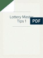 Lottery Master Tips 1