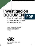 Investigación Documental (Una Introducción a La Comunicación Tecnocientífica) Ana e. Dominguez