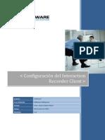 Manual de Configuracion Del Interaction Recorder Client