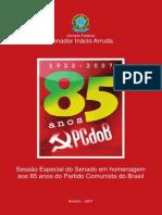 85 Anos do Partido Comunista Brasileiro (1922-2007)- Inácio Arruda.pdf