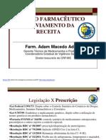 Papel Do Farmaceutico No Aviamento Da Receita Palestra Adam Adami Durante o 4 Ciclo de Palestras (1)
