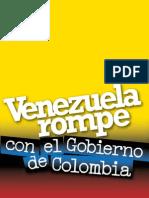 Venezuela Rompe Con Colombiaw1