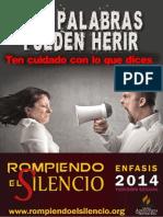 14 Pancartas Rompiendo El Silencio 2014