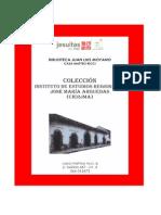 """Colección Instituto de Estudios Regionales """"José María Arguedas"""""""