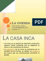 La Vivienda Inca