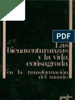 Alonso Severino Maria - Las Bienaventuranzas Y La Vida Consagrada en La Transformacion Del Mundo
