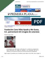 04-08-14 Fundación Cano Vélez Ayudo y Me Gusta, A.C. patrocinará mil cirugías de cataratas
