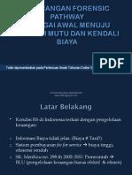 aplikasi clinical pathway dalam pelayanan forensik