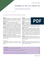 Tratamiento Psicofarmacolc3b3gico en Nic3b1os Con Trastornos Del Desarrollo Revista Psicofarmacologc3ada Ac3b1o 2008