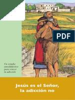 Jesus Es El Señor Al Adiccion No
