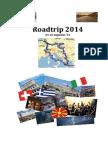 Roadtrip 2014 door Wim Jehoul