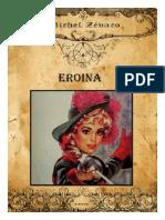 Michel Zevaco - (1908) Eroina