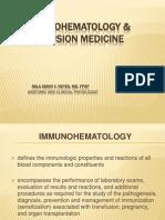 Immunohema & Transfusion Med