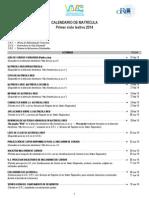 Calendario de Matrícula I Ciclo-2014