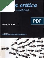 Ball, Phillip. Masa Crítica. Cambio, Caos y Complejidad.