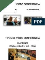 Tipos de Video Conferencia